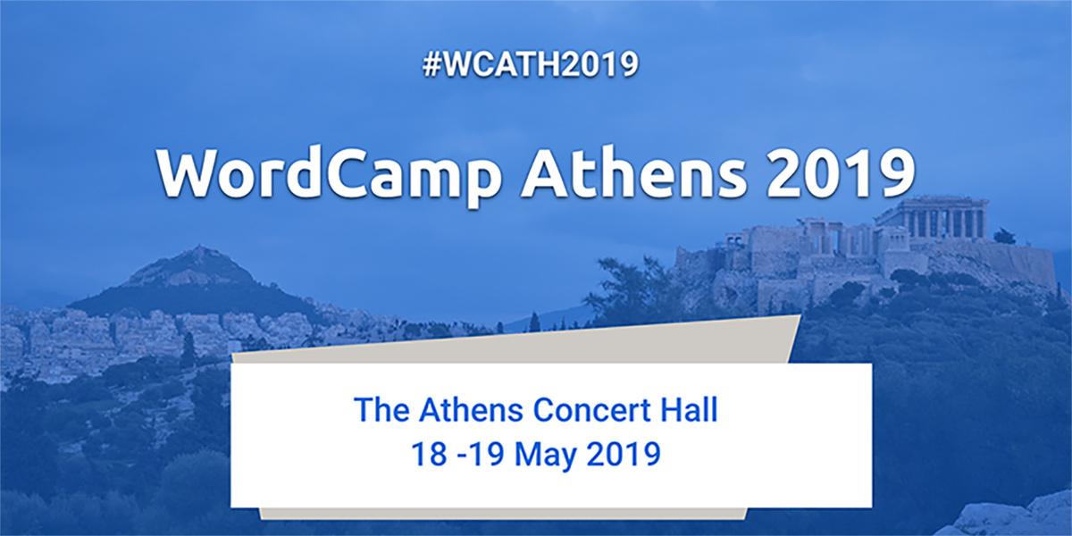 Τον Μαιο του 2019, εχει WordCamp Athens