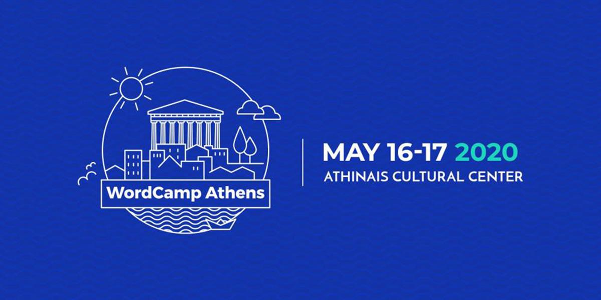 WordCamp Athens 2020 – 16 Μαΐου, Αθηναΐδα